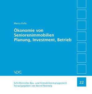 Ökonomie von SeniorenimmobilienPlanung, Investment, Betrieb