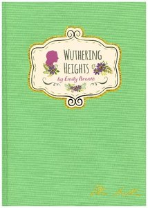 Emily Bronte - Wuthering Heights (Signature Classics)