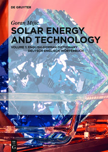 Solar Energy and Technology. English-German Dictionary / Deutsch