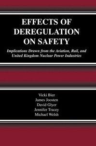 Effects of Deregulation on Safety