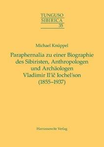 Paraphernalia zu einer Biographie des Sibiristen, Anthropologen