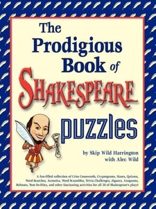 The Prodigious Book of Shakespeare Puzzles