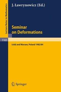 Seminar on Deformations