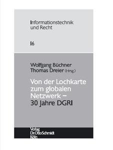 Von der Lochkarte zum globalen Netzwerk - 30 Jahre DGRI