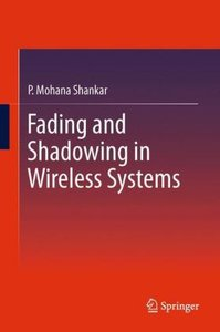Fading and Shadowing in Wireless Systems