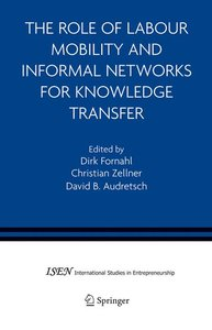 The Role of Labour Mobility and Informal Networks for Knowledge