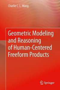 Geometric Modeling and Reasoning of Human-Centered Freeform Prod