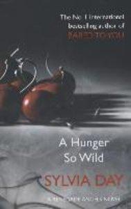 A Hunger So Wild