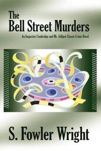 The Bell Street Murders