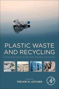 Plastic Waste and Recycling: Environmental Impact, Societal Issu