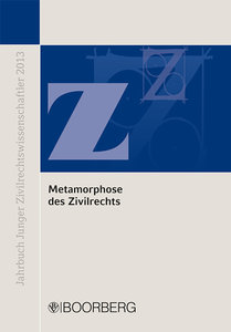 Metamorphose des Zivilrechts