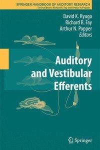 Auditory and Vestibular Efferents