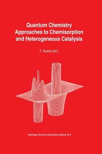 Quantum Chemistry Approaches to Chemisorption and Heterogeneous