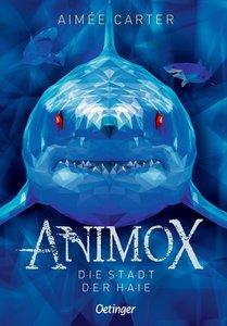 Animox 03. Die Stadt der Haie