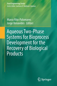 Aqueous Two-Phase Systems for Bioprocess Development for the Rec
