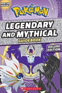 Legendary and Mythical Guidebook: Deluxe Edition
