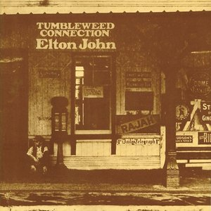 Tumbleweed Connection (Remastered 2017)