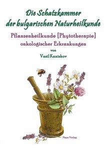 Die Schatzkammer der bulgarischen Naturheilkunde