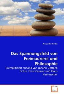 Das Spannungsfeld von Freimaurerei und Philosophie