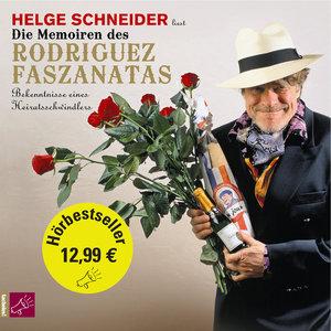 Die Memoiren des Rodriguez Faszanatas (Hörbestseller)
