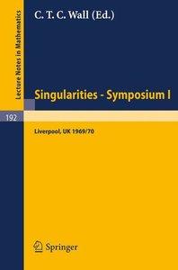 Proceedings of Liverpool Singularities - Symposium I. (Universit