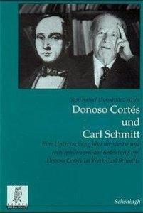 Donoso Cortés und Carl Schmitt