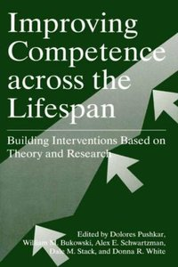 Improving Competence Across the Lifespan