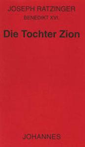 Die Tochter Zion