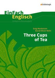 Three Cups of Tea. EinFach Englisch Unterrichtsmodelle