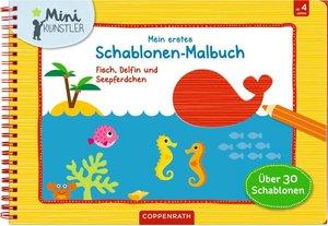 Mein erstes Schablonen-Malbuch: Fisch, Delfin und Seepferdchen