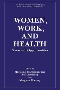 Women, Work, and Health