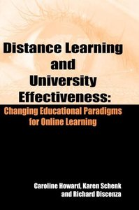 Distance Learning and University Effectiveness: Changing Educati