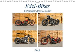 Edel-Bikes 2019CH-Version (Wandkalender 2019 DIN A4 quer)