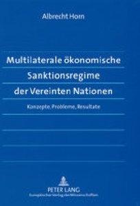 Multilaterale ökonomische Sanktionsregime der Vereinten Natione