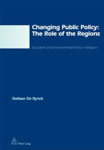 Changing Public Policy: The Role of the Regions