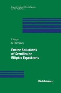 Entire Solutions of Semilinear Elliptic Equations