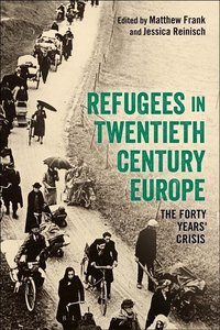 REFUGEES IN 20TH CENTURY EUROPE