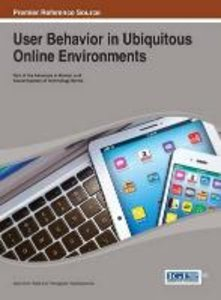 User Behavior in Ubiquitous Online Environments