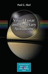 Visual Lunar and Planetary Astronomy
