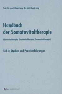 Handbuch der Somatovitaltherapie (Spirovitaltherapie, Gastrovita