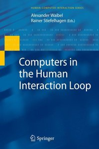 Computers in the Human Interaction Loop