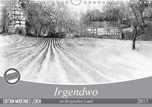 Irgendwo im Bergischen Land (Wandkalender 2017 DIN A4 quer)