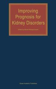 Improving Prognosis for Kidney Disorders