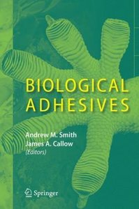 Biological Adhesives