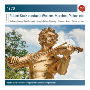 Robert Stolz Conducts Waltzes,Marches & Polkas