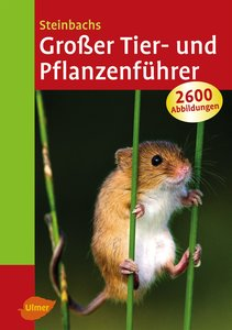 Steinbachs Großer Tier- und Pflanzenführer