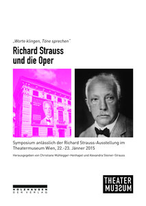 Worte klingen, Töne sprechen - Richard Strauss und die Oper