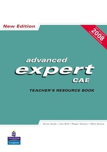 Advanced expert CAE: Teachers Resource Book
