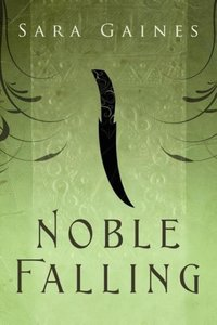 Gaines, S: Noble Falling
