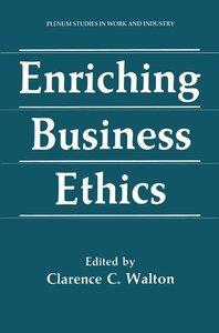 Enriching Business Ethics